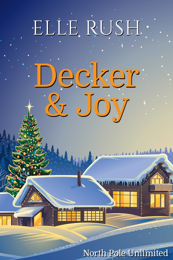 Decker & Joy North Pole Unlimited