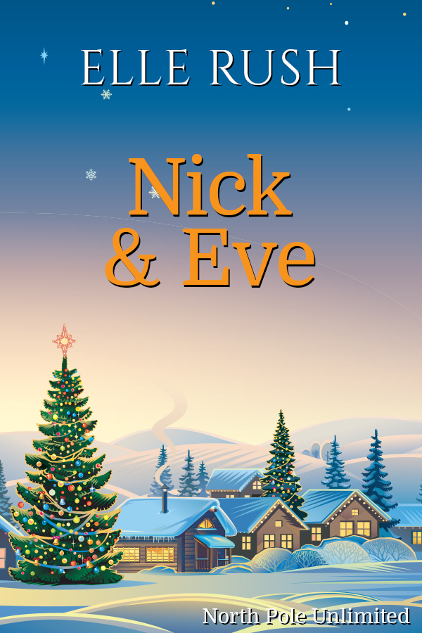 Nick & Eve North Pole Unlimited