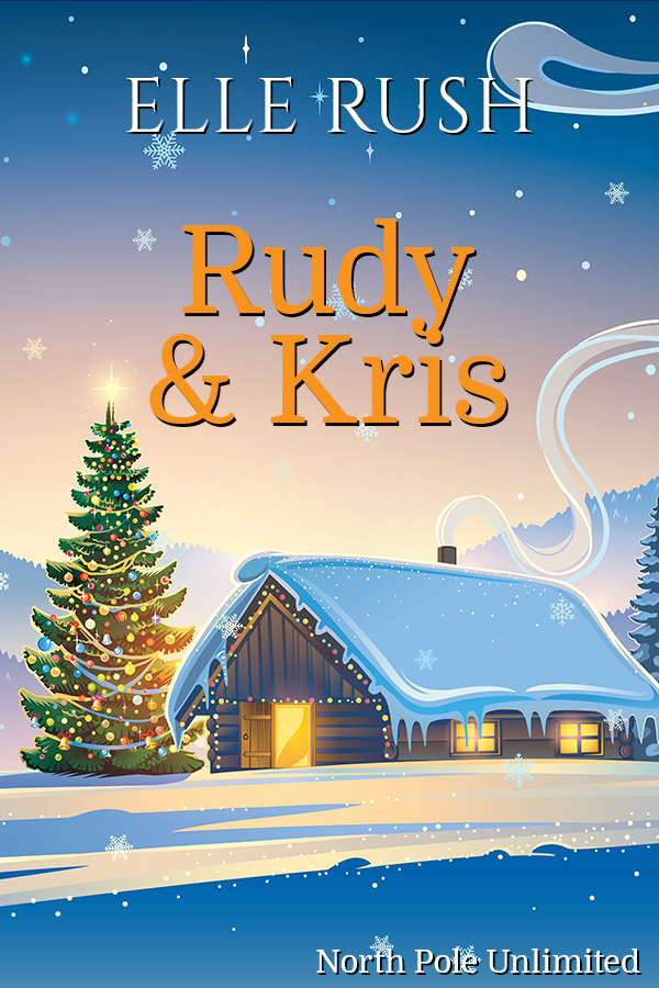Rudy & Kris North Pole Unlimited