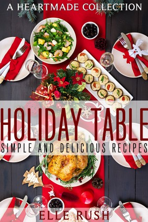 Holiday Table Heartmade Collection