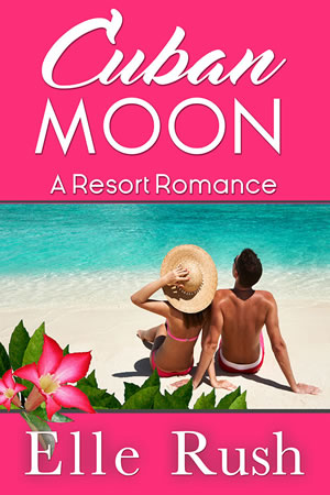 Cuban Moon Resort Romances